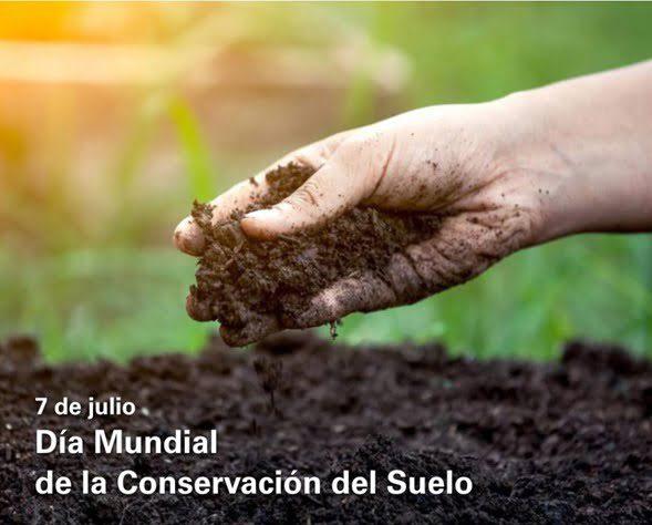 Día Mundial de la conservación del Suelo - 07 de Julio